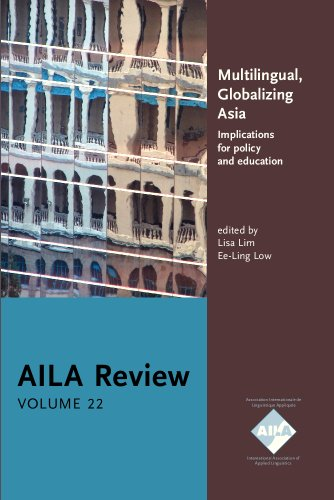 9789027239945: Multilingual, Globalizing Asia: Implications for policy and education. AILA Review, Volume 22