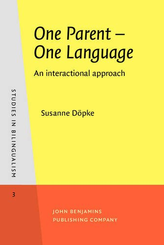 9789027241030: One Parent - One Language: An interactional approach (Studies in Bilingualism)