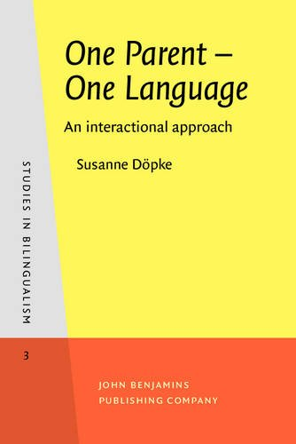 9789027241078: One Parent - One Language: An interactional approach (Studies in Bilingualism)