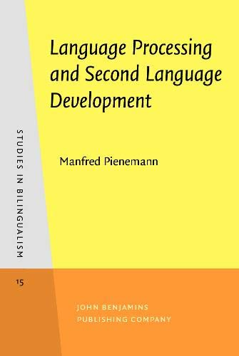 9789027241214: Language Processing and Second Language Development: Processability theory (Studies in Bilingualism)
