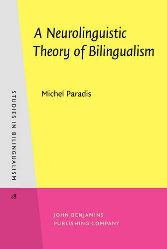 9789027241269: A Neurolinguistic Theory of Bilingualism (Studies in Bilingualism)