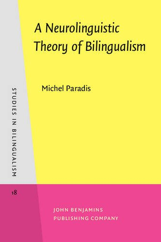 9789027241276: A Neurolinguistic Theory of Bilingualism (Studies in Bilingualism)