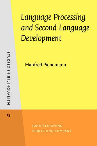 9789027241290: Language Processing and Second Language Development: Processability theory (Studies in Bilingualism)