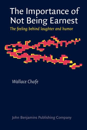 9789027241542: The Importance of Not Being Earnest: The feeling behind laughter and humor (Consciousness & Emotion Book Series)