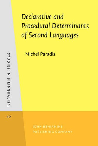 9789027241771: Declarative and Procedural Determinants of Second Languages (Studies in Bilingualism)