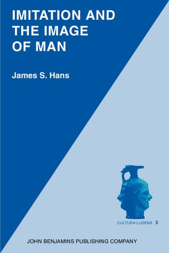 9789027242327: Imitation and the Image of Man (Cultura Ludens)
