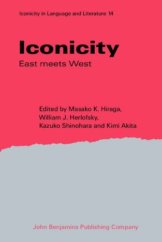Iconicity: East meets West (Iconicity in Language and Literature)