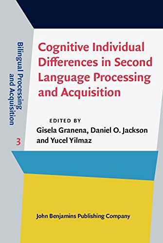 9789027243744: Cognitive Individual Differences in Second Language Processing and Acquisition (Bilingual Processing and Acquisition)