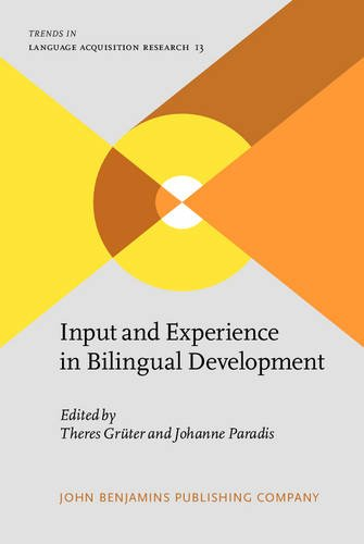9789027244024: Input and Experience in Bilingual Development (Trends in Language Acquisition Research)