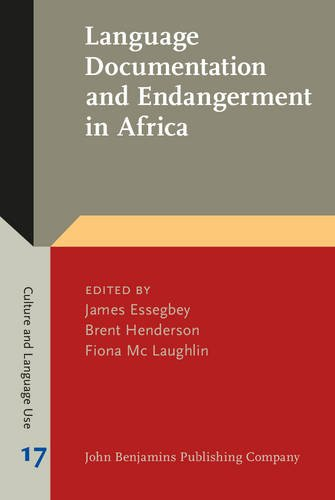 Language Documentation and Endangerment in Africa (Culture and Language Use)