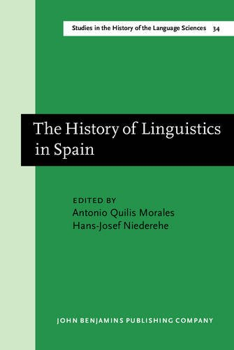 9789027245175: The History of Linguistics in Spain (Studies in the History of the Language Sciences)