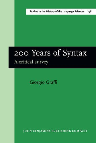 9789027245878: 200 Years of Syntax: A critical survey (Studies in the History of the Language Sciences)