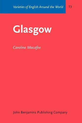 9789027247117: Glasgow (Varieties of English Around the World)