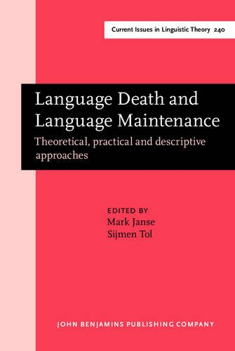 Language Death and Language Maintenance. Theoretical, Practical and Descriptive Approaches.: Janse,...