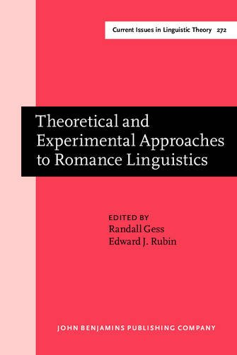 Theoretical and Experimental Approaches to Romance Linguistics: John Benjamins Publishing