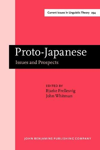 9789027248091: Proto-Japanese; Issues and Prospects (Amsterdam Studies in the Theory and History of Linguistic Science, Series IV: Current Issues in Linguistic Theory)