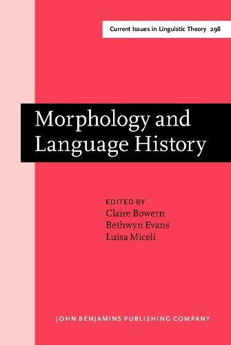 9789027248145: Morphology and Language History: In honour of Harold Koch