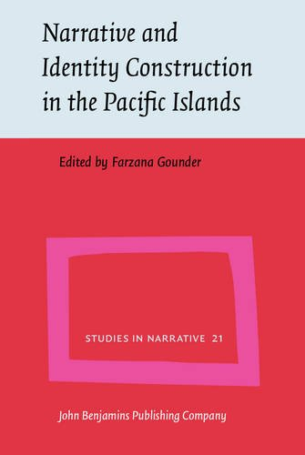 Narrative and Identity Construction in the Pacific Islands (Studies in Narrative)