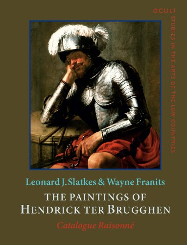 9789027249616: The Paintings of Hendrick ter Brugghen (1588-1629): Catalogue raisonn� (OCULI: Studies in the Arts of the Low Countries)
