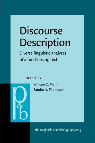 9789027250315: Discourse Description: Diverse linguistic analyses of a fund-raising text (Pragmatics & Beyond New Series)