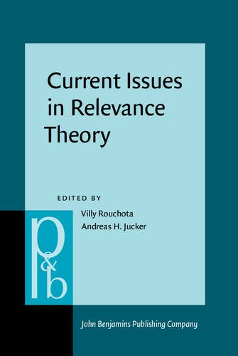 9789027250728: Current Issues in Relevance Theory (Pragmatics & Beyond New Series)