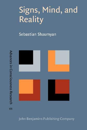 9789027252012: Signs, Mind, and Reality: A theory of language as the folk model of the world (Advances in Consciousness Research)