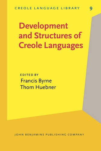 9789027252296: Development and Structures of Creole Languages: Essays in honor of Derek Bickerton: Essays in Honour of Derek Bickerton (Creole Language Library)