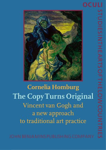 THE COPY TURNS ORIGINAL. VINCENT VAN GOGH AND A NEW APPROACH TO TRADITIONAL ART PRACTICE