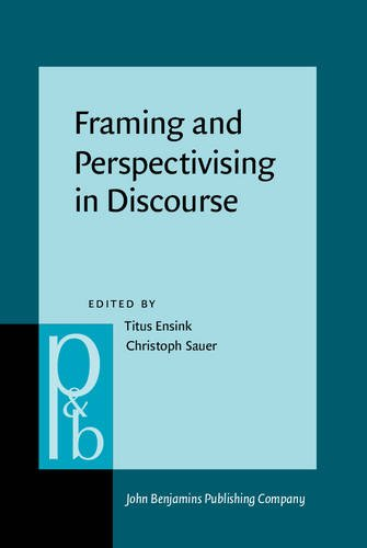 9789027253538: Framing and Perspectivising in Discourse (Pragmatics & Beyond New Series)