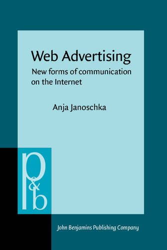 9789027253743: Web Advertising: New forms of communication on the Internet (Pragmatics & Beyond New Series)