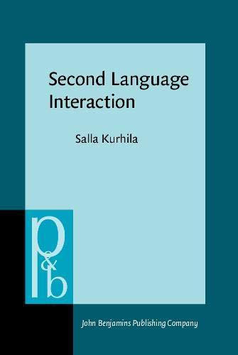 9789027253880: Second Language Interaction (Pragmatics & Beyond New Series)