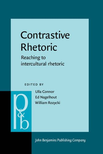 9789027254139: Contrastive Rhetoric: Reaching to intercultural rhetoric (Pragmatics and Beyond New Series)