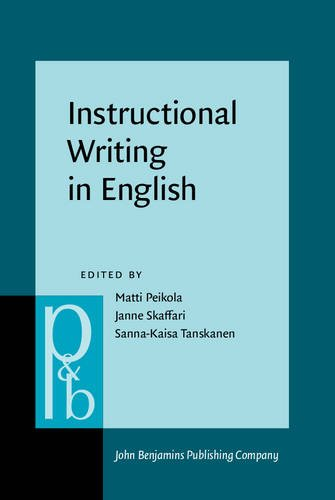 9789027254245: Instructional Writing in English: Studies in honour of Risto Hiltunen (Pragmatics & Beyond New Series)