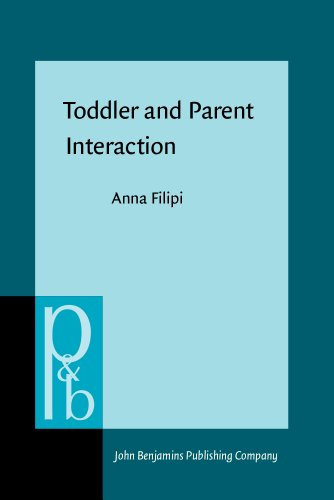 9789027254368: Toddler and Parent Interaction: The organisation of gaze, pointing and vocalisation (Pragmatics and Beyond New Series)