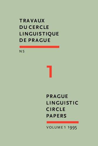 9789027254412: Prague Linguistic Circle Papers: Travaux du cercle linguistique de Prague nouvelle série. Volume 1 (Prague Linguistic Circle Papers / Travaux du cercle linguistique de Prague N.S.)