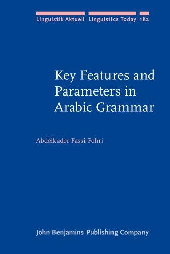 Key Features and Parameters in Arabic Grammar: Fassi Fehri, M.