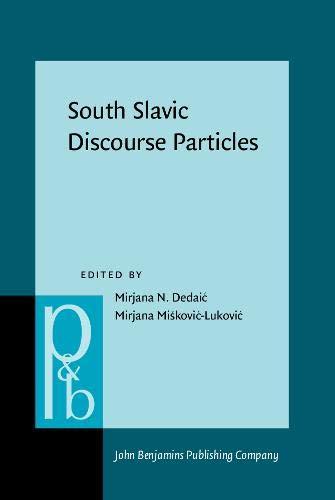 9789027256010: South Slavic Discourse Particles (Pragmatics & Beyond New Series)