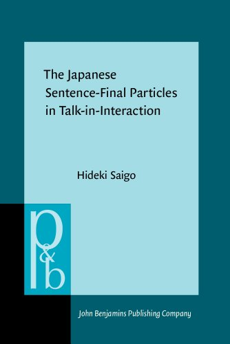 9789027256096: The Japanese Sentence-Final Particles in Talk-in-Interaction (Pragmatics & Beyond New Series)