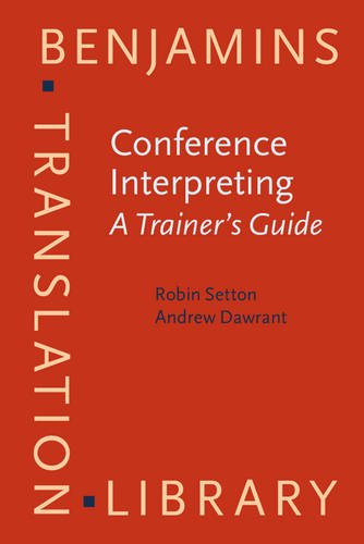 9789027258649: Conference Interpreting: A Trainer's Guide