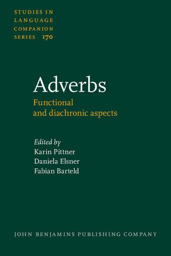 9789027259356: Adverbs: Functional and diachronic aspects (Studies in Language Companion Series)