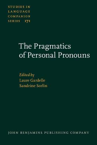 The Pragmatics of Personal Pronouns (Studies in Language Companion Series): John Benjamins ...