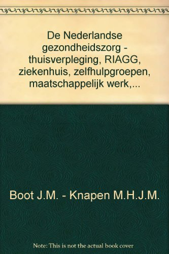 De Nederlandse gezondheidszorg.: Boot, Jan Maarten D.