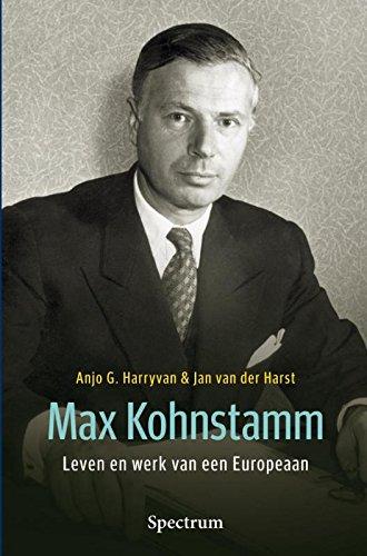 Max Kohnstamm : leven en werk van een Europeaan.: Harryvan, A.G. & J. van der Harst.