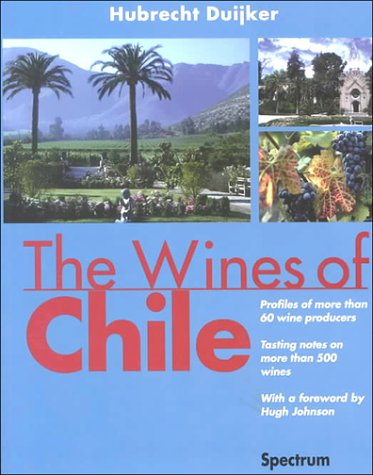 9789027469137: The Wines of Chile