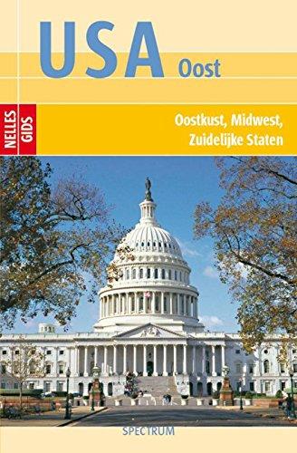 9789027499974: Nelles gids USA Oost - Oostkust, Midwest, Zuidelijke staten / druk 1 (Nelles gidsen)