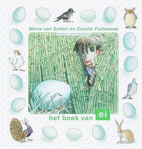 Het boek van ei (Kleuters samenleesboeken)
