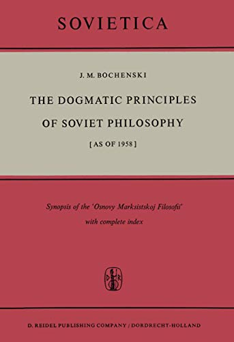 The dogmatic principles of Soviet philosophy. [as of 1958]. Synopsis of the 'Osnovy ...