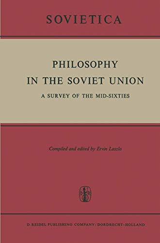 9789027700575: Philosophy in the Soviet Union: A Survey of the Mid-Sixties (Sovietica)