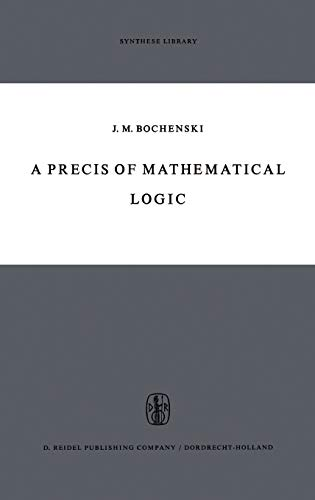 9789027700735: A Precis of Mathematical Logic (Synthese Library)