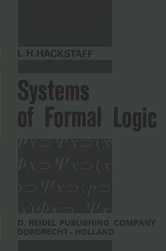 9789027700773: Systems of Formal Logic